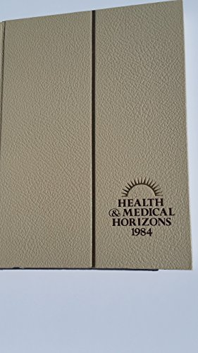 9780029424605: Health and Medical Horizons 1984 -1984 publication.