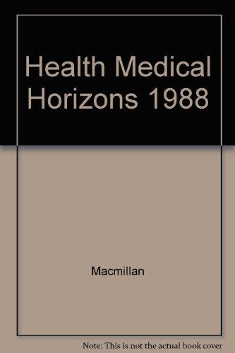 9780029440803: Health and Medical Horizons 1988