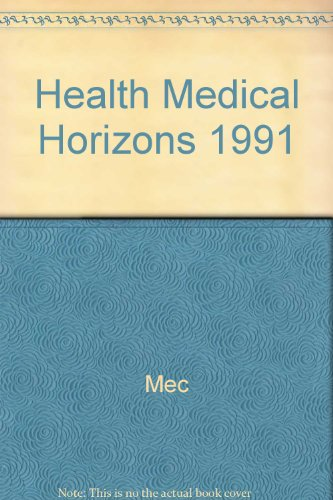 9780029440919: Health and Medical Horizons 1991