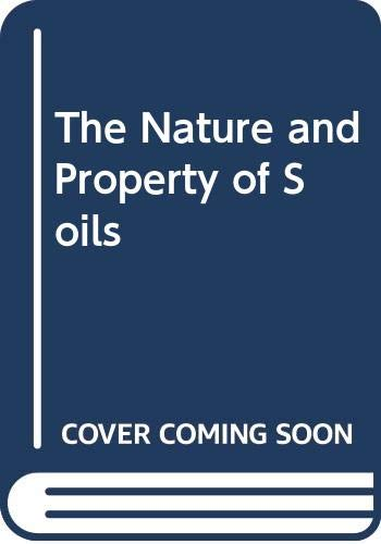 9780029460306: The Nature and Property of Soils