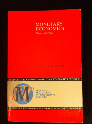 9780029460344: Monetary Economics: Theory and Policy