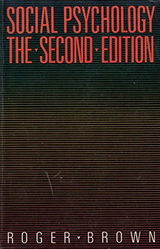 9780029460405: Social Psychology: The Second Edition