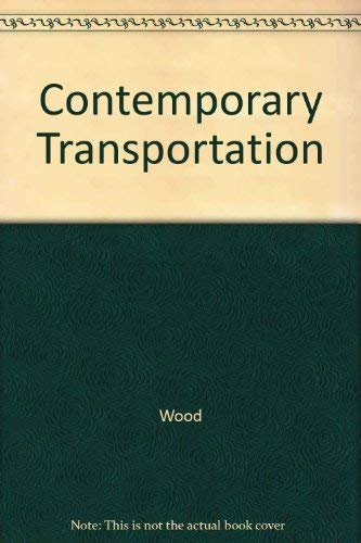 9780029460771: Contemporary Transportation