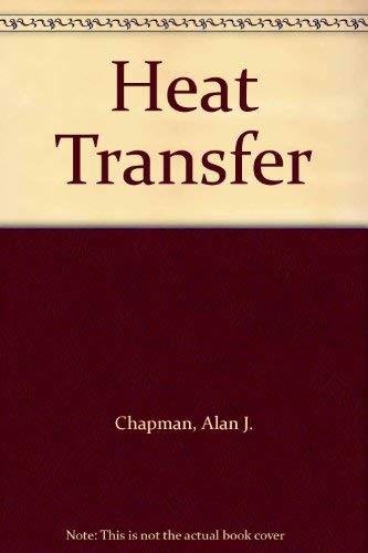 9780029460801: Heat Transfer
