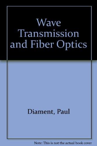 9780029460870: Wave Transmission and Fiber Optics
