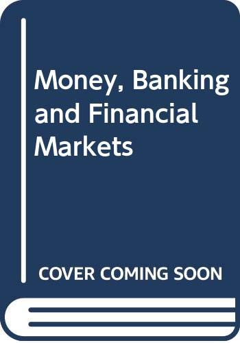 9780029460887: Money, Banking and Financial Markets