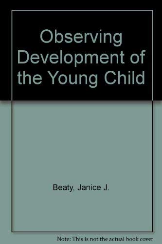 9780029460955: Observing Development of the Young Child