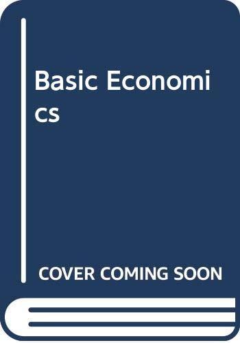 9780029461198: Basic Economics