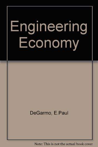 Engineering Economy: E.Paul DeGarmo