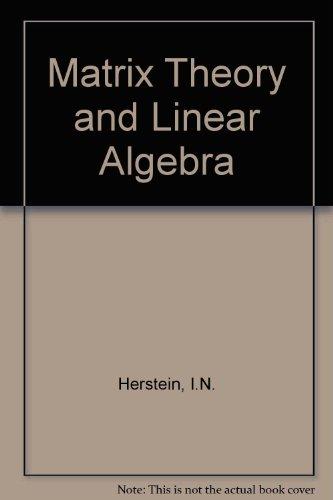 9780029461549: Matrix Theory and Linear Algebra