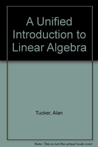 9780029461648: A Unified Introduction to Linear Algebra