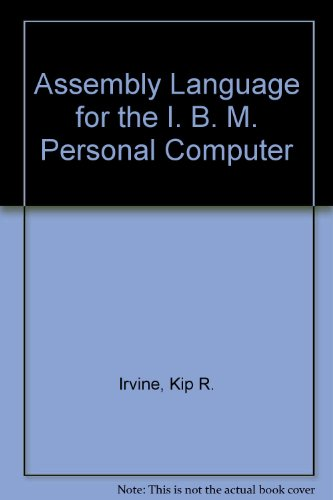 9780029461969: Assembly Language for the I. B. M. Personal Computer