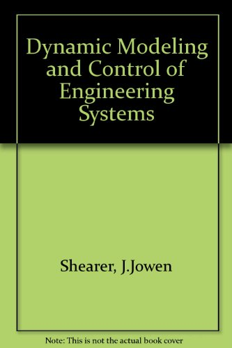 9780029462058: Dynamic Modeling and Control of Engineering Systems