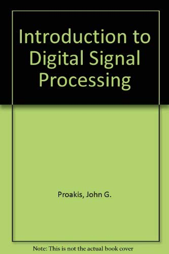 9780029462539: Introduction to Digital Signal Processing