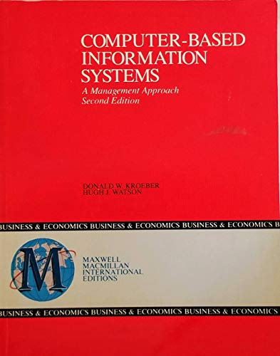 9780029462744: Computer-based Information Systems