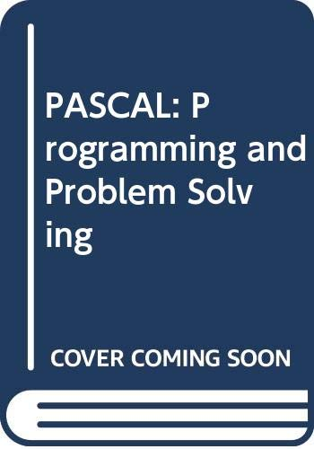 9780029462966: PASCAL: Programming and Problem Solving