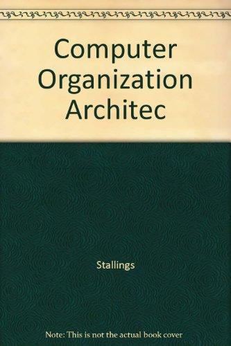 9780029462973: Computer Organization Architec