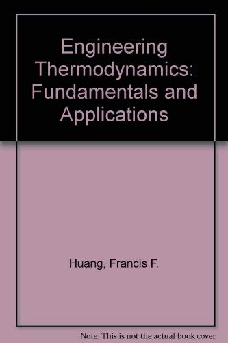 9780029463109: Engineering Thermodynamics: Fundamentals and Applications