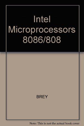 9780029463222: Intel Microprocessors 8086/808