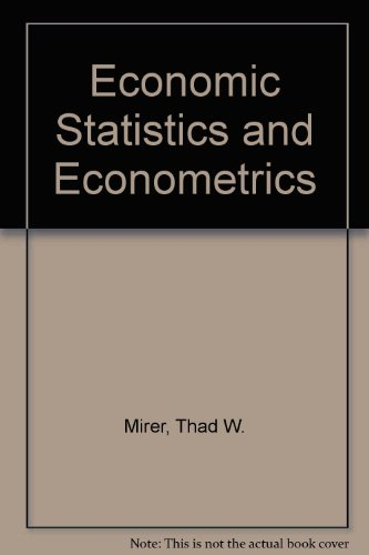 9780029463383: Economic Statistics and Econometrics