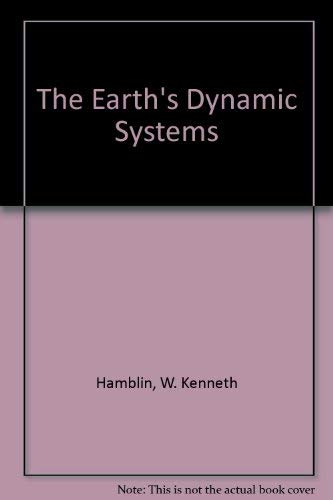 9780029463765: The Earth's Dynamic Systems
