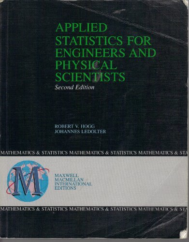 9780029464090: Applied Statistics for Engineers and Physical Scientists