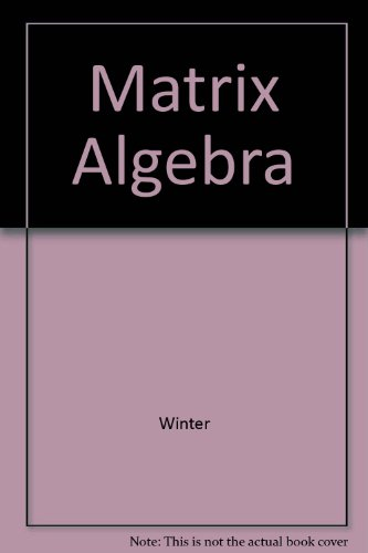 9780029464212: Matrix Algebra