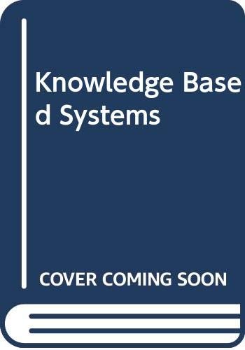 9780029464526: Knowledge Based Systems: An Introduction to Expert Systems