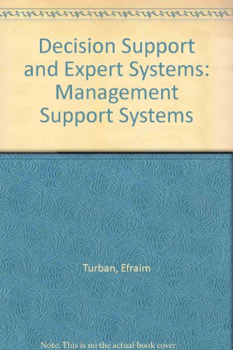 9780029464557: Decision Support and Expert Systems: Management Support Systems