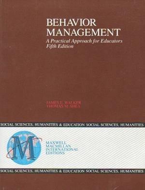 9780029464595: Behaviour Management: A Practical Approach for Educators