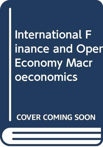 9780029464809: International Finance and Open Economy Macroeconomics