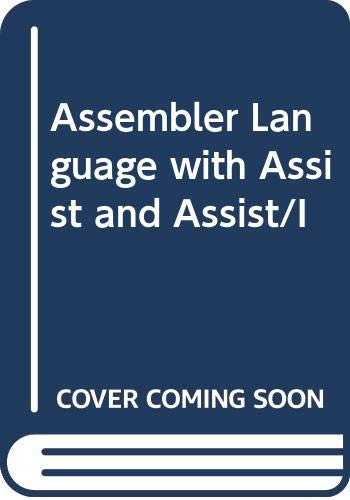 9780029464991: Assembler Language with Assist and Assist/I