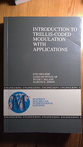 9780029465424: Introduction to Trellis Coded Modulation with Application