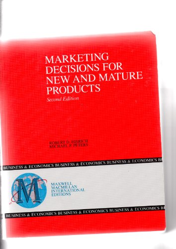 9780029465516: Marketing Decisions for New and Mature Products