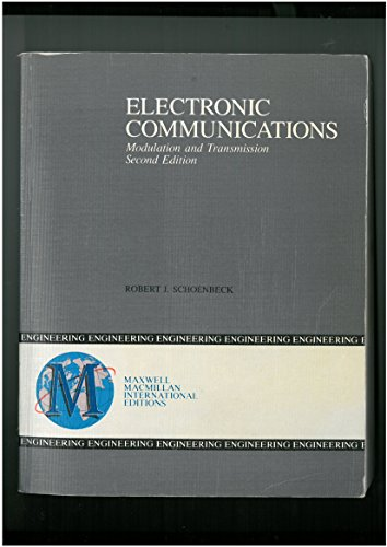 9780029465523: Electronic Communications: Modulation and Transmission