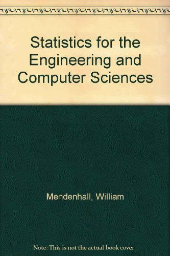 9780029465639: Statistics for the Engineering and Computer Sciences