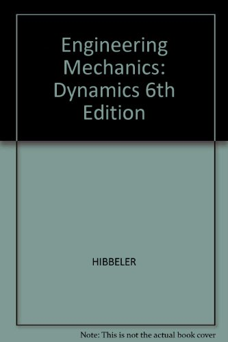 9780029465745: Engineering Mechanics: Dynamics 6th Edition
