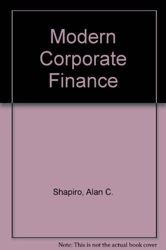 9780029465912: Modern Corporate Finance