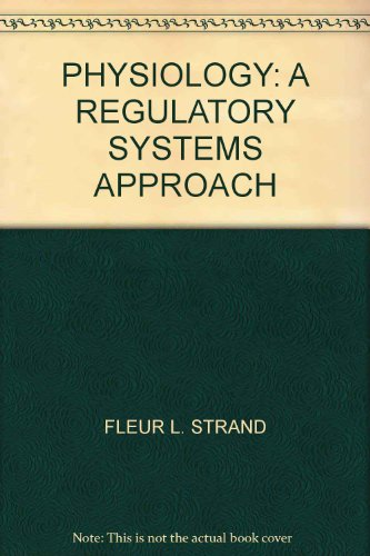 9780029467008: Physiology: A Regulatory Systems Approach