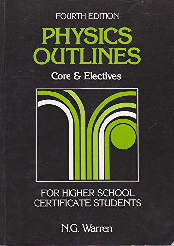 9780029468173: Physics Outlines: Core & Electives for Higher School Certificate Students