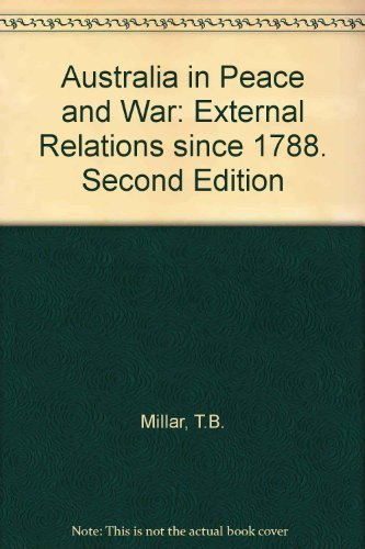 9780029468203: Australia in peace and war: External relations since 1788
