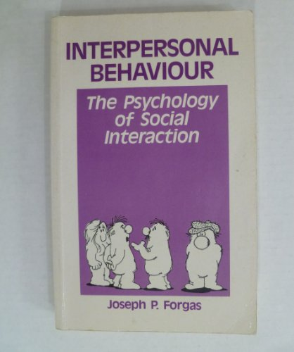 9780029468302: Interpersonal Behaviour, The Psychology of Social Interaction