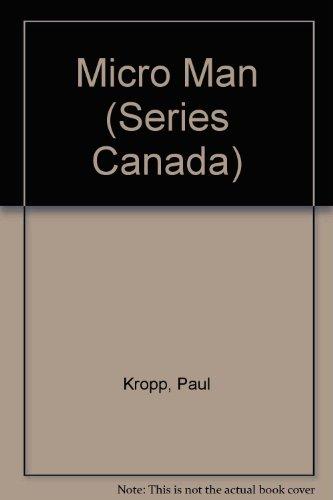 Micro Man (Series Canada) (0029471508) by Paul Kropp