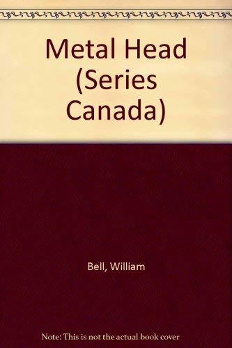 9780029474303: Metal Head (Series Canada)