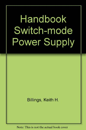 9780029478202: Switchmode Power Supply Designer's Handbook