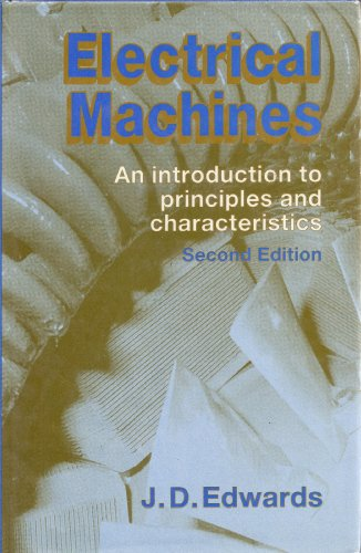 Electrical Machines : An Introduction to Principles
