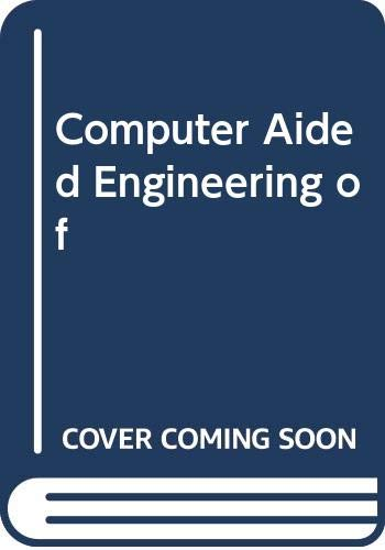 9780029485903: Computer Aided Engineering of