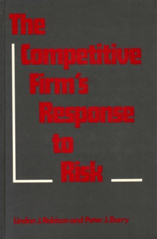 9780029486405: The Competitive Firm's Response to Risk