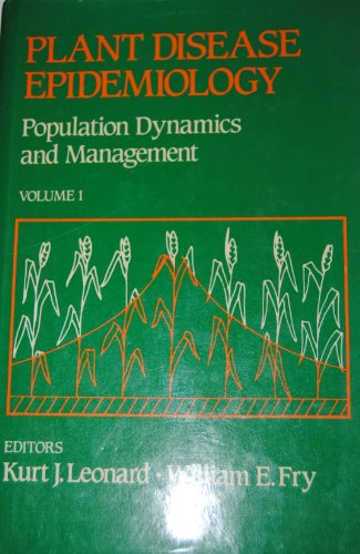 9780029488201: Plant Disease Epidemiology: v. 1: Population Dynamics and Management (Population dynamics & management)