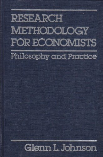 9780029488409: Research Methodology for Economists: Philosophy and Practice